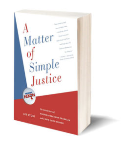 A matter of Simple Justice the book